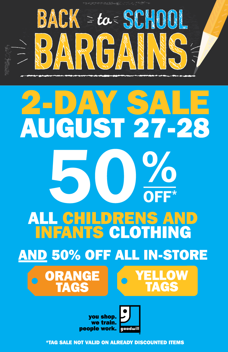 Back to School Sale - August 27 - 28 - Goodwill Industries