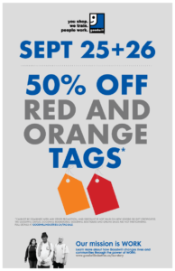 September 25th and 26th, 50% off red and orange tags*