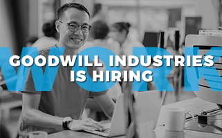 Goodwill Industries is hiring.